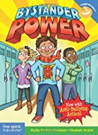 Bystander Power: Now with Anti-Bullying…