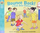 Bounce Back!: A book about resilience (Being…