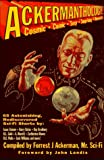 Ackerman, Forrest J.: Ackermanthology: 60 Astonishing, Rediscovered Sci-Fi Short Stories