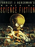 Ackerman, Forrest J.: Forrest J. Ackerman's World of Science-Fiction