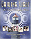 Poll, Julie: Guiding Light: The Complete Family Album