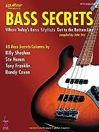 Bass Secrets: Where Today's Bass Stylists…