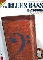 Mark Epstein The Blues Bass Handbook Gtr…