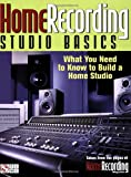 Levine, Mike: Home Recording: Studio Basics
