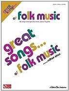 Great songs ... of folk music by Milton Okun