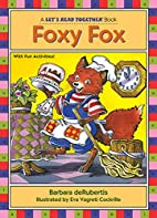 Foxy Fox (Let's Read Together Book) by…