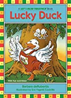Lucky Duck (Let's Read Together) by Barbara…