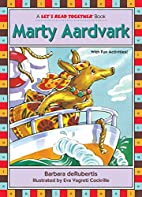 Marty Aardvark (Let's Read Together) by…