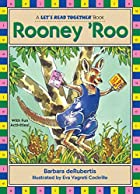 Rooney 'Roo (Let's Read Together) by Barbara…