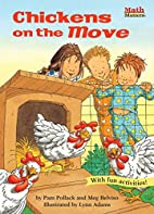 Chickens on the Move (Math Matters) by Pam…