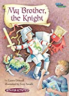 My Brother, the Knight (Social Studies…