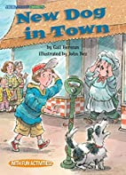 New Dog in Town (Social Studies Connects) by…