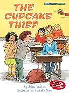 The Cupcake Thief by Ellen Jackson