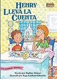 Daphne Skinner: Henry Lleva la Cuenta (Henry Keeps Score) (Math Matters En Espanol Series) (Spanish Edition)