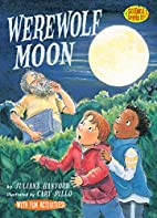 Werewolf Moon (Science Solves It!) by…