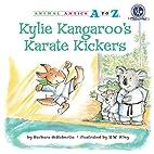 Kylie Kangaroo's Karate Kickers (Animal…