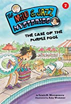 The Case of the Purple Pool (Milo and Jazz…