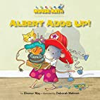 Albert Adds Up! (Mouse Math) by Eleanor May
