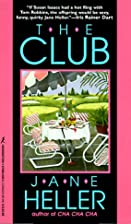 The Club by Jane Heller