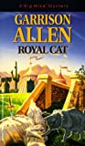 Allen, Garrison: Royal Cat