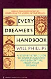 Phillips, Will: Every Dreamer's Handbook
