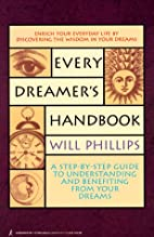 Every Dreamer's Handbook: A Step-By-Step…