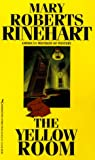 Rinehart, Mary Roberts: The Yellow Room