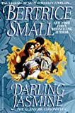 Small, Bertrice: Darling Jasmine