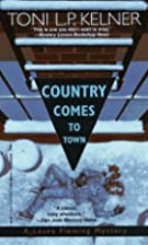 Country Comes to Town by Toni L. P. Kelner