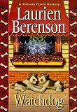 Berenson, Laurien: Watchdog: A Melanie Travis Mystery