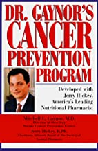 Dr. Gaynor's Cancer Prevention Program by…