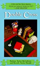 Double Cross by Barbara Taylor McCafferty
