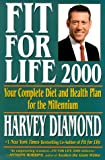 Diamond, Harvey: Fit for Life: Your Complete Diet and Health Plan for the Millennium
