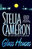 Cameron, Stella: Glass Houses