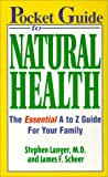 Langer, Stephen E.: Pocket Guide to Natural Health: The Essential A to Z Guide for Your Family