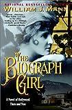 Mann, William J.: The Biograph Girl