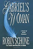 Gabriel's Woman by Robin Schone