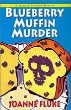 Blueberry Muffin Murder (Hannah Swensen…