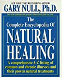 Null, Gary: The Complete Encyclopedia of Natural Healing