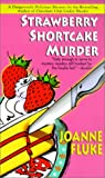 Fluke, Joanne: Strawberry Shortcake Murder