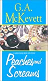 G. A. McKevett: Peaches And Screams: A Savannah Reid Mystery (Savannah Reid Mysteries)