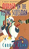 Dunn, Carola: Murder on the Flying Scotsman