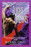 Craft, Michael: Flight Dreams