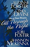 Suzanne Forster: All Through The Night