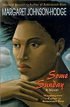 Some Sunday by Margaret Johnson-Hodge