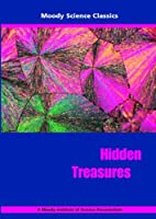 Hidden Treasures by Moody Science Classics