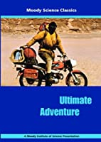 Ultimate Adventure by Moody Publishers