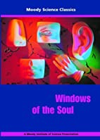 Windows of the Soul by Moody Publishers