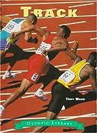 Track (Olympic Library) by Tony Ward