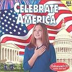 Celebrate America (Social Studies, 4) by Kim…